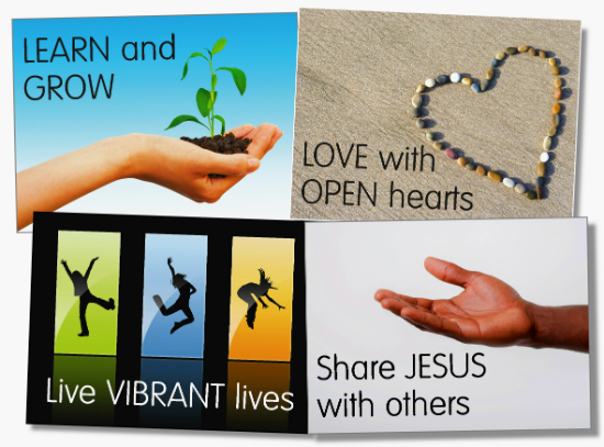 To share Jesus with others, to learn and grow, to love with open hearts, to live vibrant lives.